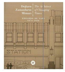 Edoardo de Nari 1874-1954: The architect of: TANMAN, M. BAHA