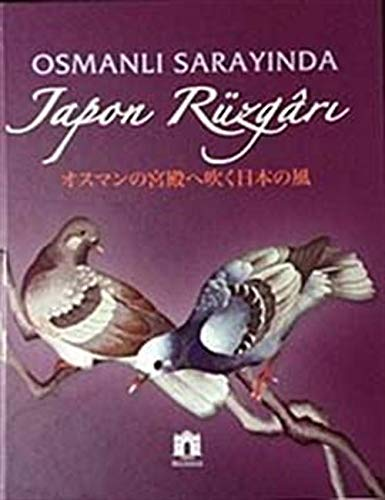 Osmanli sarayinda Japon rüzgari. [Exhibition catalogue]. 23: Edited by M.