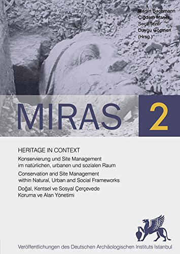 9786054701445: Heritage in Context: Konservierung und Site Management im nat rlichen, urbanen und sozialen Raum / Conservation and Site Management within Natural, ... (Miras) (English, German and Turkish Edition)