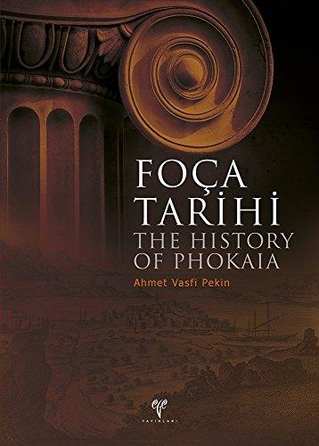 9786054701827: The History of Phokaia / Foca Tarihi (Turkish Edition)
