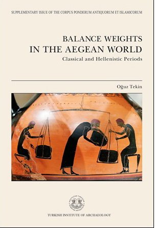 9786054701957: Balance Weights in the Aegean World - Classical and Hellenistic Periods