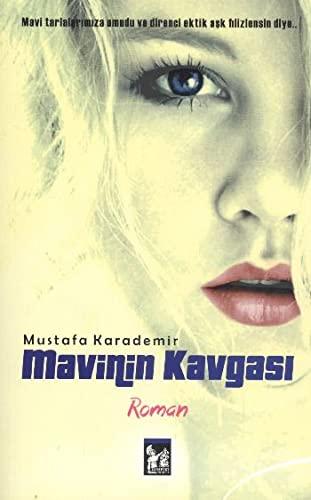 9786054715855: Mavinin Kavgasi