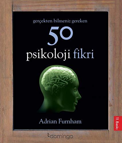 9786054729180: Gercekten Bilmeniz Gereken 50 Psikoloji Fikri