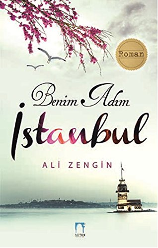 9786054730711: Benim Adim Istanbul