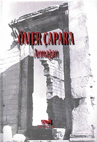 Ömer Capar'a Armagan: Kaya, Mehmet Ali; Yigit, Turgut; Sina, Aysen