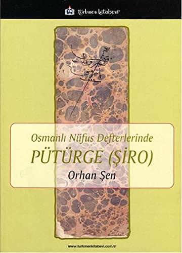 9786054749416: Osmanli Nüfus Defterlerinde Pütürge - Siro