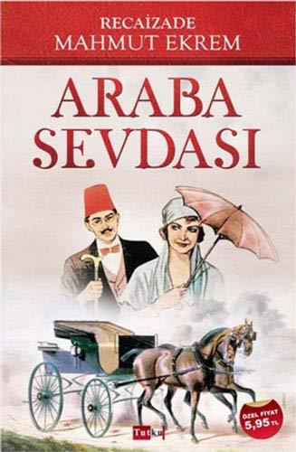 9786054756575: Araba Sevdasi