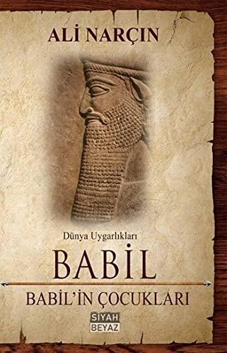 9786054777396: Babil babil'in Çocuklari