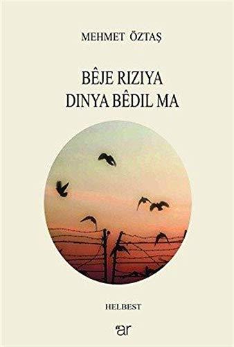 Beje Riziya Dinya Bedil Ma: Mehmet Öztas