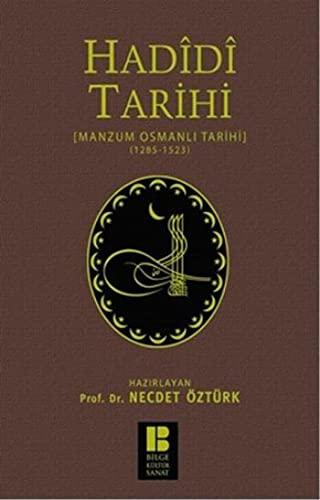 9786054921294: Hadidi Tarihi : Manzum Osmanli Tarihi (1285-1523)