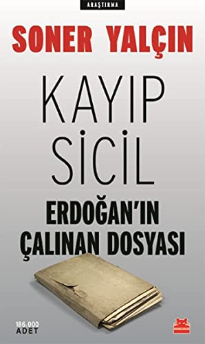 Kayip Sicil: Erdoganin Calinan Dosyasi (Paperback): Soner Yalcin