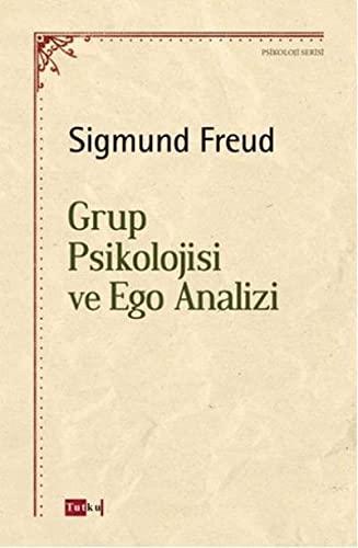 9786054962259: Grup Psikolojisi ve Ego Analizi