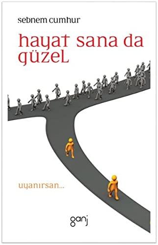 9786055006167: Hayat Sana da G�zel - Uyanirsan