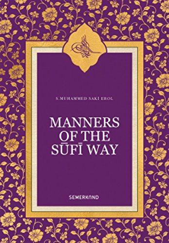9786055078768: Manners of the Sufi Way