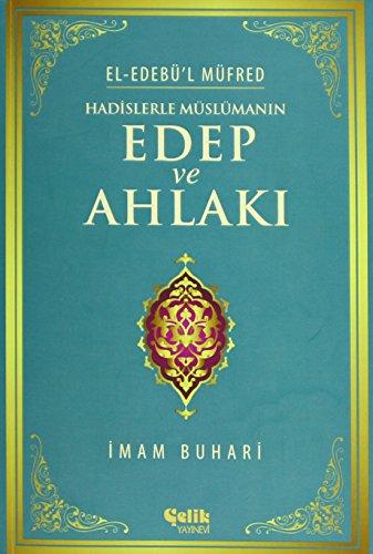 9786055094331: Hadislerle Muslumanin Edep ve Ahlaki