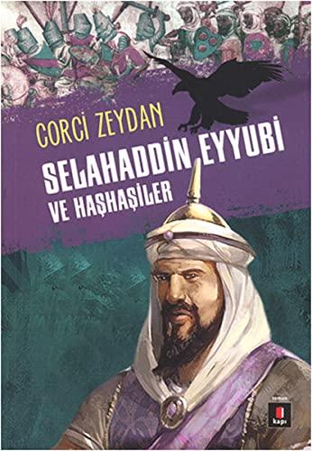 9786055107437: Selahaddin Eyyubi ve Hashasiler