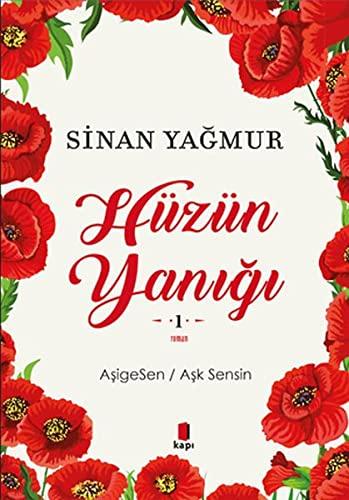 9786055107956: Hüzün Yanigi