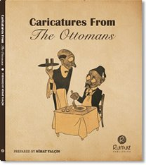 Caricatures From the Ottomans