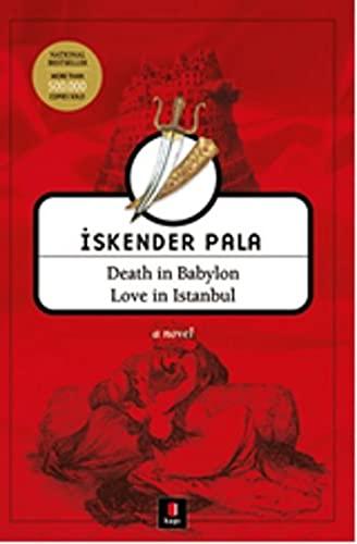 9786055147198: Death in Babylon Love in Istanbul