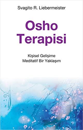 9786055154080: Osho Terapisi: Kisisel Gelisime Meditatif Bir Yaklasim