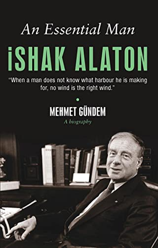 9786055154653: An Essential Man Ishak Alaton