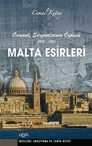 9786055171278: Malta Esirleri: Osmanli S�rg�nlerinin �yk�s� 1918-1921