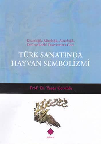 9786055184254: Turk Sanatinda Hayvan Sembolizmi
