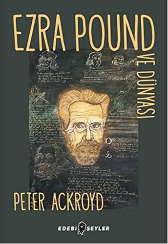 9786055185756: Ezra Pound ve Dünyasi