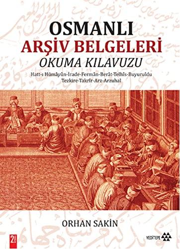 9786055200510: Osmanli Arsiv Belgeleri Okuma Kilavuzu