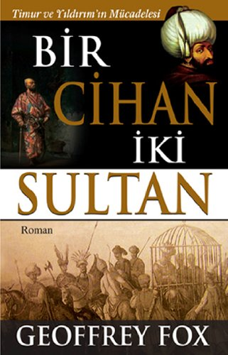 9786055231040: Bir Cihan Iki Sultan
