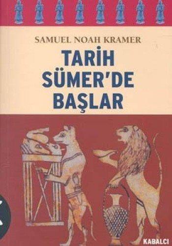 9786055272500: Tarih Sumer'de Baslar