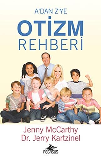 9786055289805: A'dan Z'ye Otizm Rehberi