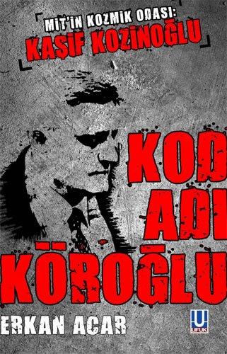 9786055314682: Kod Adi Koroglu