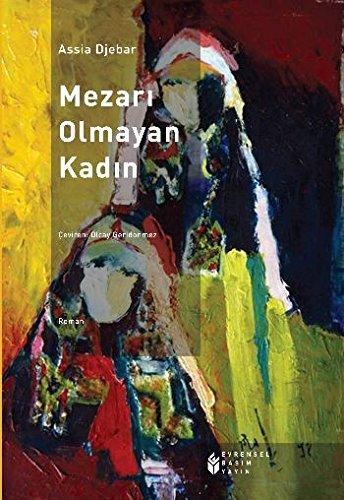 9786055315641: Mezari Olmayan Kadin