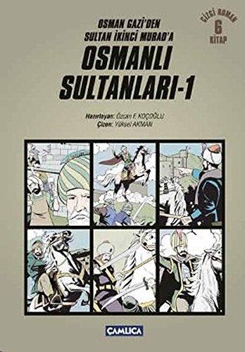 9786055331931: Osman Gazi'den Sultan Ikinci Murad'a Osmanli Sultanlari - 1