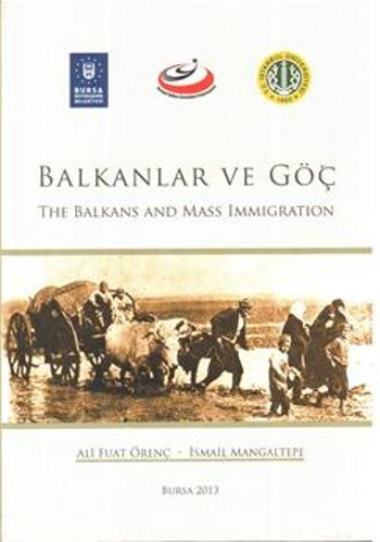 9786055382735: Balkanlar ve Göc - The Balkans and Mass Immigration