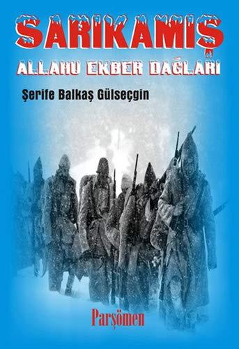 9786055391591: Sarikamis Allahu Ekber Daglari