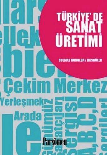 9786055391744: Turkiye'de Sanat Uretimi