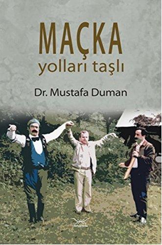 9786055419875: Macka Yollari Tasli