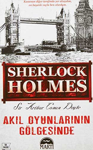 9786055420796: Sherlock Holmes Akil Oyunlarinin Gölgesinde