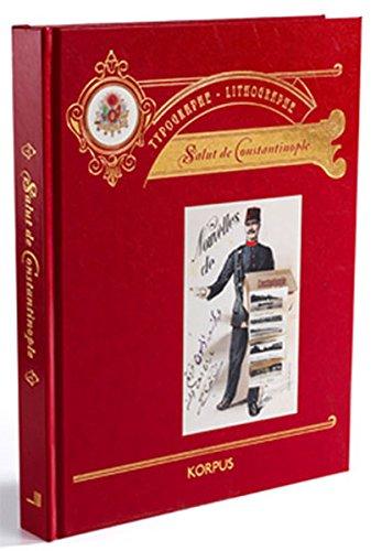 9786055495305: Salut de Constantinople : Typographe Litographe : Istanbul'dan Selam