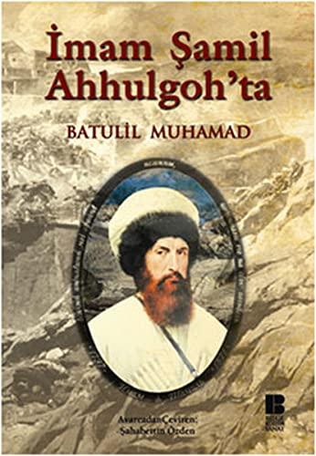 9786055506087: Imam Samil Ahhulgohta