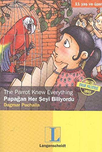 9786055506230: The Parrot Knew Everything Papagan Her Seyi Biliyordu