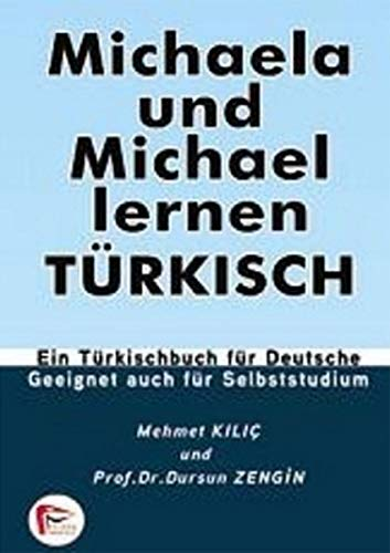 9786055529406: Michaela und Michael lernen Türkisch