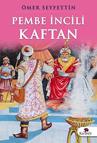 9786055537326: Pembe Incili Kaftan