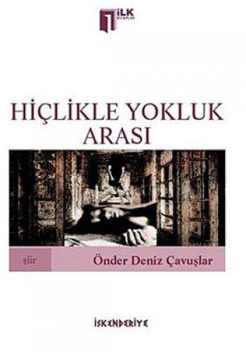 9786055539306: Hiclikle Yokluk Arasi