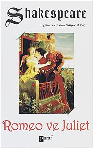 9786055539696: Romeo ve Juliet