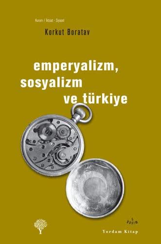 9786055541095: Emperyalizm Sosyalizm Ve Türkiye