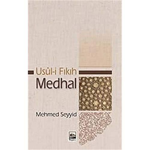 9786055557188: Usul-i Fikih ve Medhal