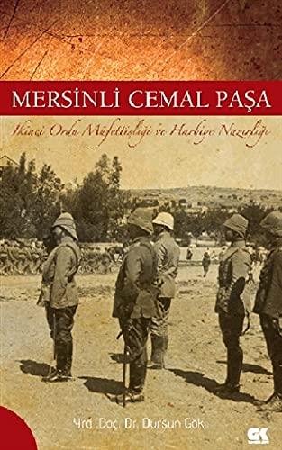 9786055583606: Mersinli Cemal Pasa - Ikinci Ordu Müfettisligi ve Harbiye Nazirligi